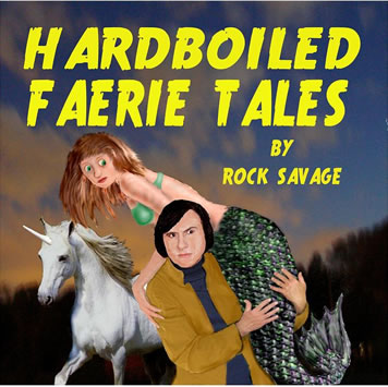 Hard Boiled Faerie Tales cover